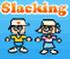 بازی انلاین Slacking